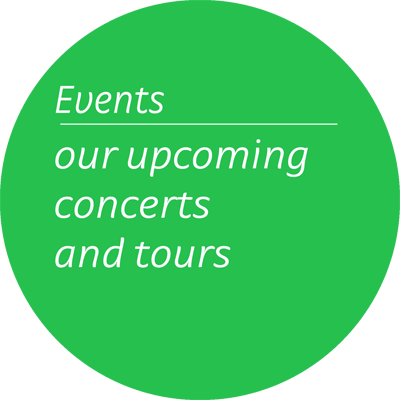 Event - our upcoming concerts and tours